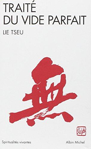 Traité du vide parfait : Lie Tseu (Liezi) par Lie-tseu