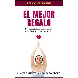 El mejor regalo,: El arte de dar y recibir en equilibrio (Libros Sistémicos nº 3) (Spanish Edition)