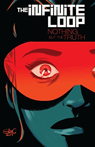 The Infinite Loop Volume 2: Nothing But the Truth por Pierrick Colinet