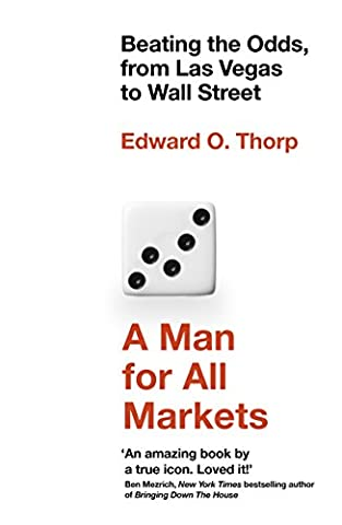 A Man for All Markets: Beating the Odds, from Las