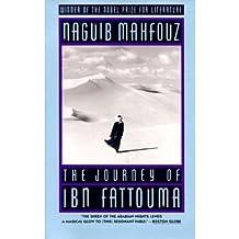 (THE JOURNEY OF IBN FATTOUMA) BY Mahfouz, Naguib(Author)Paperback on (10 , 1993)