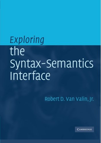 Exploring the Syntax-Semantics Interface