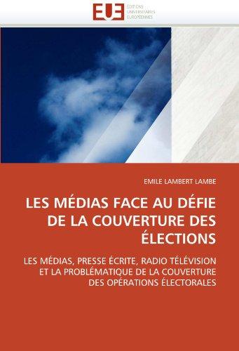 Les médias face au défie de la couverture des élections