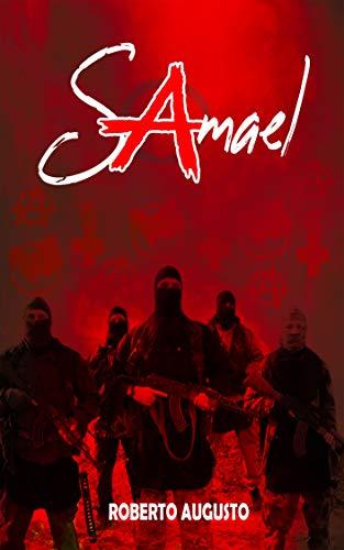 SAMAEL: Una novela negra que te atrapará desde la primera línea con un final sorprendente por Roberto Augusto