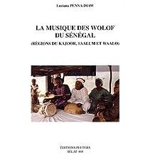FRE-MUSIQUE DES WOLOF DU SENEG (Ethnomusicologie, Band 468)