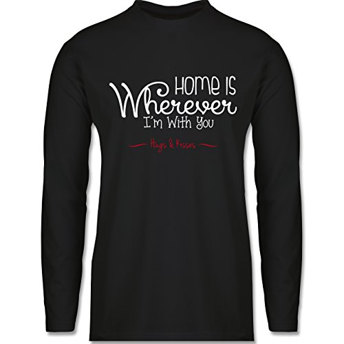 Shirtracer Statement Shirts - Home is Wherever I'm With You Hugs & Kisses - Herren Langarmshirt Schwarz