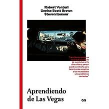 Aprendiendo de Las Vegas: El simbolismo olvidado de la forma arquitectónica