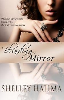 Blinding Mirror (English Edition) von [Halima, Shelley]