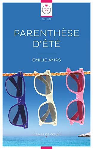 Parenthèse d'été par Emilie Amps