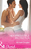 Her Irresistible Protector (Mills & Boon Cherish) (The Wild Ones, Book 1)