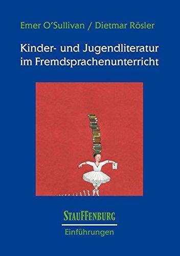 Kinder- und Jugendliteratur im Fremdsprachenunterricht (Stauffenburg Einführungen)