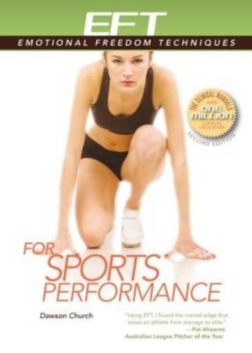 EFT for Sports Performance (EFT: Emotional Freedom Techniques) by Jessica Howard (2014-09-01)