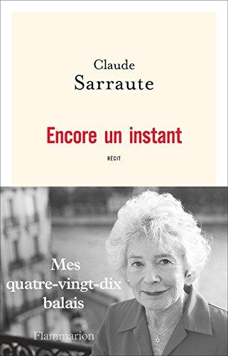 Encore un instant (DOCS, TEMOIGNAG) par Claude Sarraute
