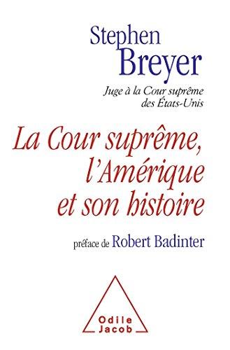 la-cour-supreme-lamerique-et-son-histoire-preface-de-robert-badinter