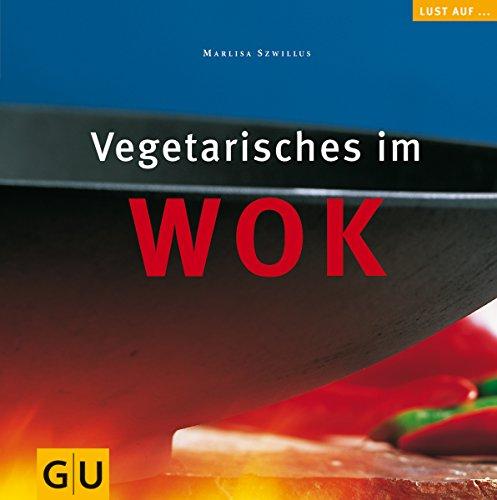 Vegetarisches im Wok (GU Altproduktion)