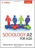 Collins A Level Sociology - Sociology A2 for AQA