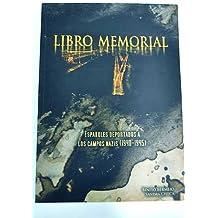 Libro Memorial De Los Deportados Españoles En Los Campos Na