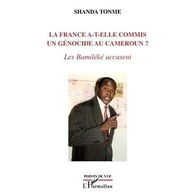 La France a-t-elle commis un génocide au Cameroun?: Les Bamiléké accusent