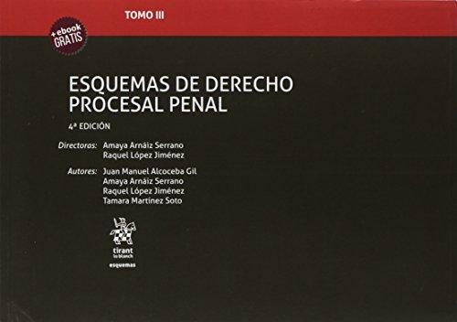 Tomo III Esquemas de Derecho Procesal Penal 4ª Edición 2018