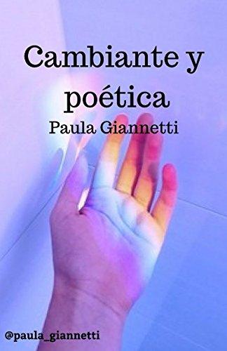 Cambiante y poética