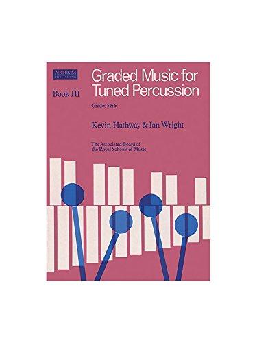 Graded Music For Tuned Percussion - Book III Grades 5-6. Für Xylophon, Marimbaphon, Vibraphon
