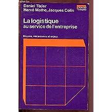La Logistique au service de l'entreprise
