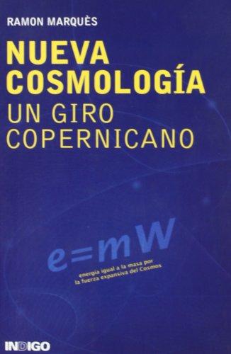 Nueva cosmologia - un giro copernicano por Ramon Marques Sala