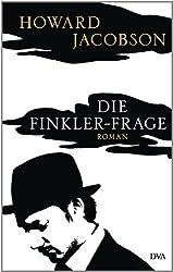 Die Finkler-Frage: Roman