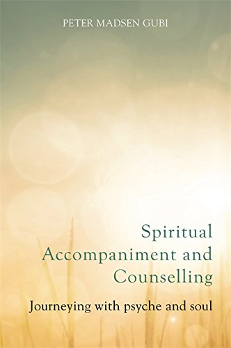 Spiritual Accompaniment and Counselling: Journeying with psyche and soul (English Edition) - Philip Kingsley Body