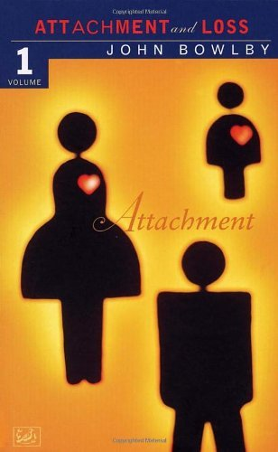 By Dr E J M Bowlby - Attachment: Volume One of the Attachment and Loss Trilogy: Attachment Vol 1 (Attachment & Loss) (Revised edition)