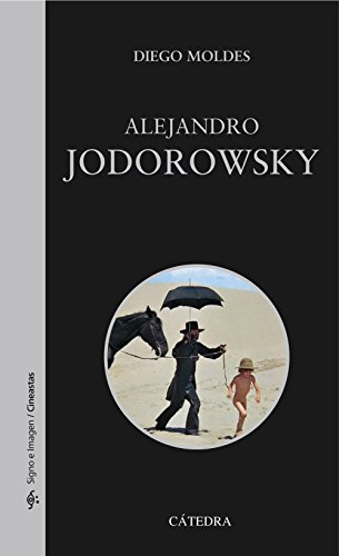 Alejandro Jodorowsky (Signo E Imagen - Signo E Imagen. Cineastas) por Diego Moldes