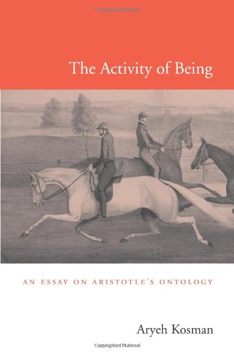The Activity of Being: An Essay on Aristotle's Ontology