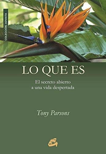 Lo Que Es (Advaita) por Tony Parsons