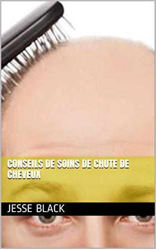 Conseils de soins de chute de cheveux par Jesse  Black