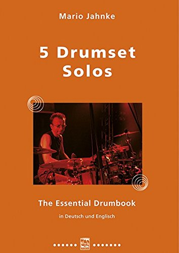 5-drumset-solos-the-essential-drumbook-in-deutsch-und-englisch