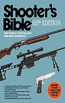 Shooter's Bible, 105th Edition: The World's Bestselling Firearms Reference Epub Descargar