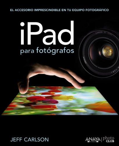 iPad para fotógrafos (Títulos Especiales)