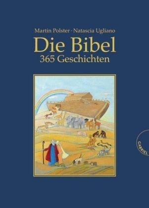 Die Bibel, 365 Geschichten by Martin Polster(18. Januar 2010)