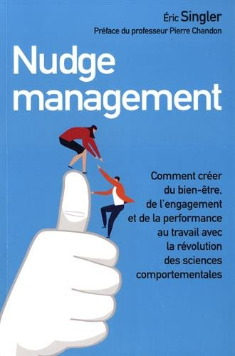Nudge management par Eric Singler