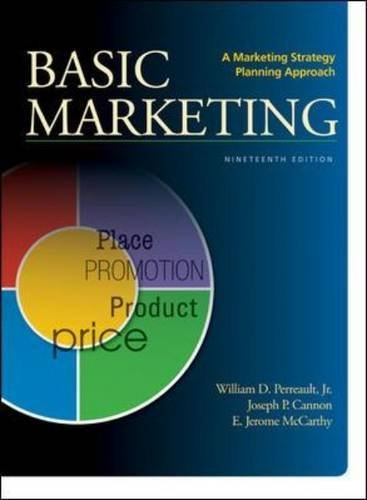 BASIC MARKETING: A Marketing Strategy Planning Approach by Jr., William Perreault (2013-02-25)