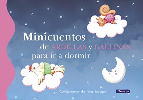 Minicuentos de ardillas y gallinas para ir a dormir por Ana Burgos