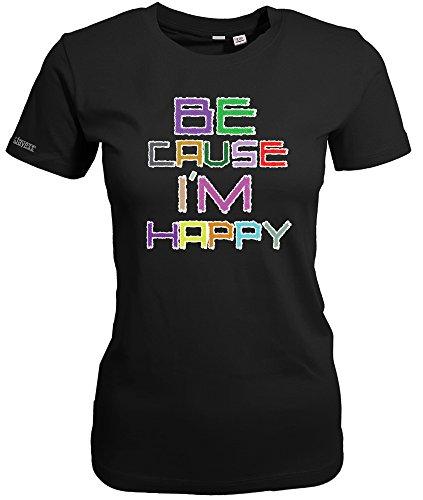 BECAUSE I´M HAPPY - WOMEN T-SHIRT Schwarz