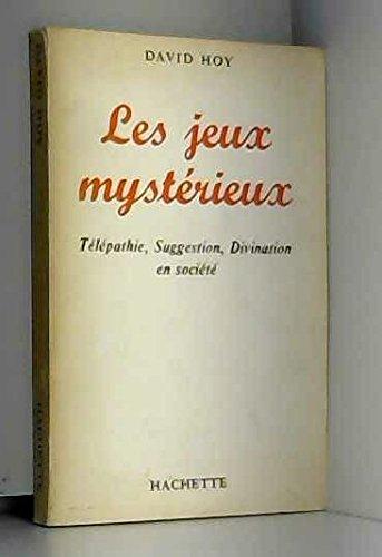 David Hoy. Les Jeux mystérieux : Télépathie, suggestion, divination en société ePsychic and other ESP party gamese. Texte français de Marcel