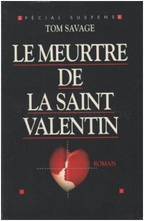 Le meurtre de la Saint Valentin