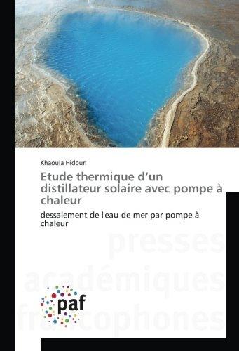 Etude thermique d'un distillateur solaire avec pompe à chaleur: dessalement de l'eau de mer par pompe à chaleur