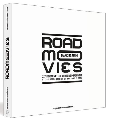 Road movies : Fragments sur un genre introuvable par Marc Rosmini