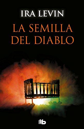 La semilla del diablo (Rosemary's Baby) (CAMPAÑAS) por Ira Levin