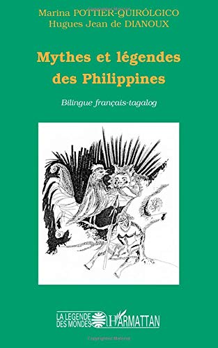 Mythes et Legendes des Philippines par Hugues Jean De Dianoux