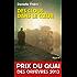 Des clous dans le coeur - Prix du Quai des Orfèvres 2013 (Policier)
