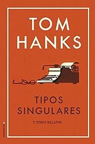 Tipos singulares par Tom Hanks
